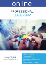 Professional Leadership - Online Profile (approx. 55 printed pgs.) Summarized