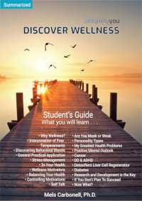 Discover Wellness - Online Profile (approx. 35 printed pgs.) Summarized Version