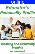 Educators Personality Online Profile - (approx. 30 printed pgs.) Summarized Version